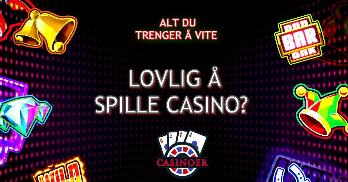lovlighet casino