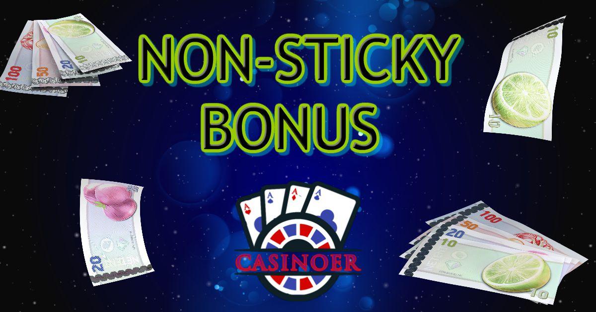 non-sticky casino bonus